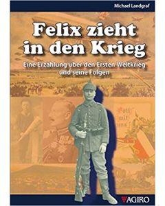 Felix zieht in den Krieg