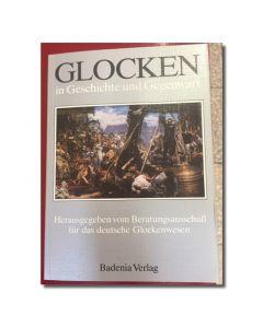 Glocken in Geschichte und Gegenwart, Band 1 (gebunden)