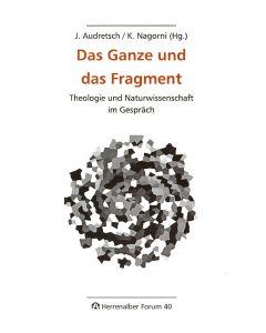 Das Ganze und das Fragment