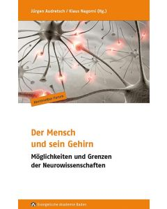 Der Mensch und sein Gehirn