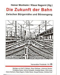 Die Zukunft der Bahn