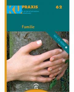 KU-Praxis 62 Familie. Für die Arbeit mit Konfirmandinnen und Konfirmanden