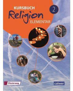 Kursbuch Religion elementar 2 »Neuausgabe« Schülerbuch