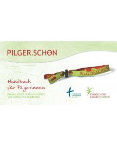 PILGER.SCHÖN  Evangelischer Frauenpilgerweg von Mosbach bis Heidelberg