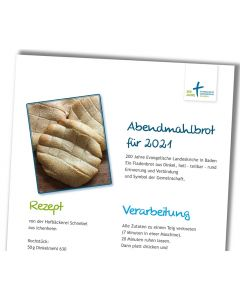 Abendmahlbrot für 2021 das Rezept zum Download (pdf) und Selberbacken.